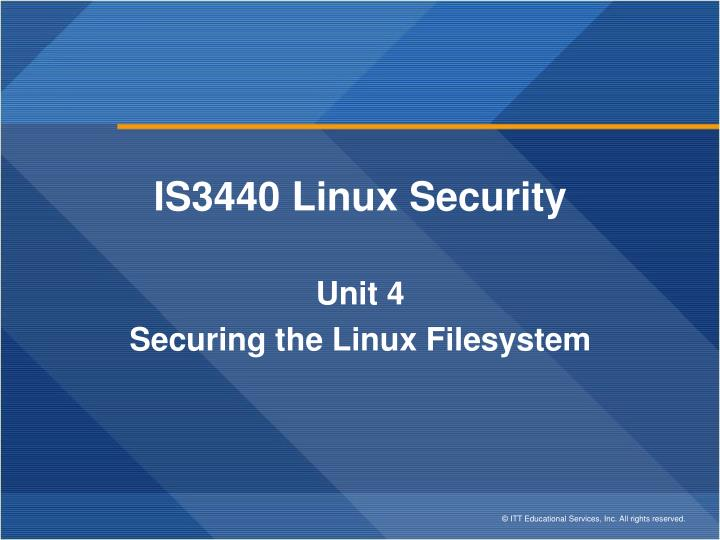 is3440 linux final exam View test prep - is 3440 final exam study guide from isce is3440 at itt tech san dimas is 3440 final exam study guide question course reference number objective 1 11 security strategies in linux.