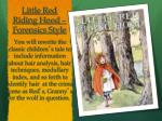 little red riding hood forensics style