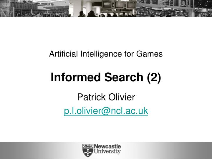 artificial intelligence for games informed search 2 n.