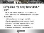 simplified memory bounded a