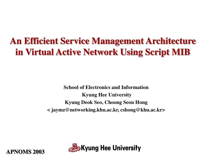 an efficient service management architecture in virtual active network using script mib n.