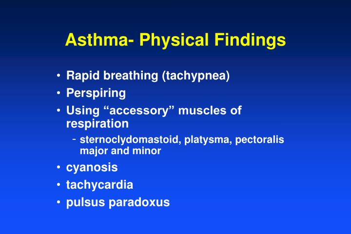 Asthma- Physical Findings