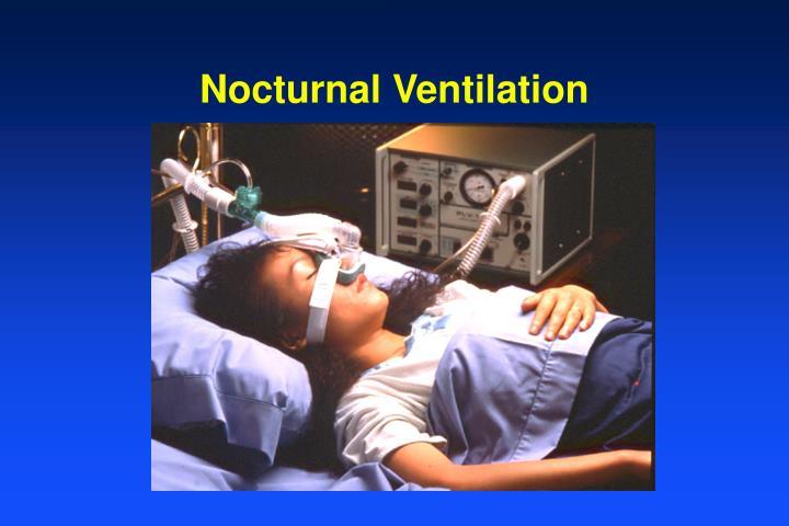 Nocturnal Ventilation