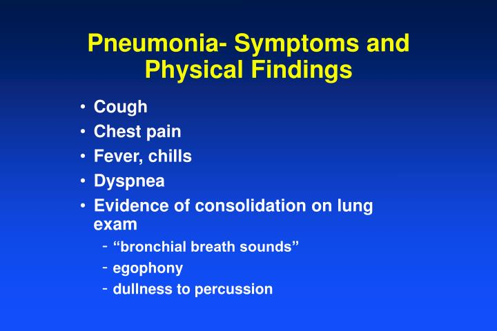 Pneumonia- Symptoms and Physical Findings