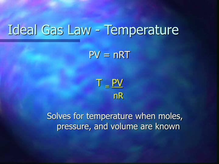 Ideal Gas Law - Temperature