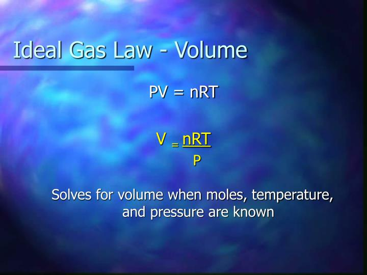 Ideal Gas Law - Volume