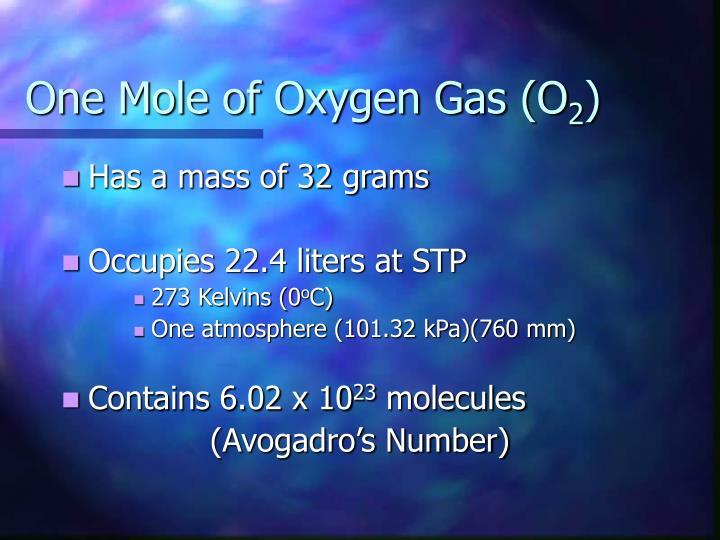 One Mole of Oxygen Gas (O