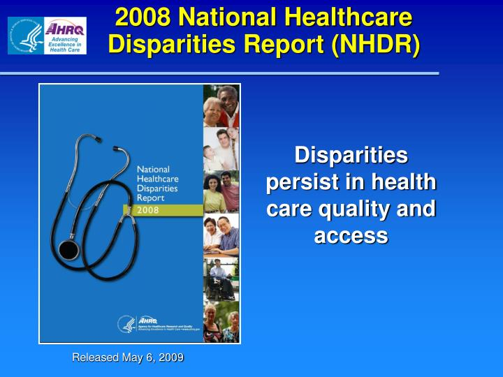 2008 national healthcare disparities report nhdr n.
