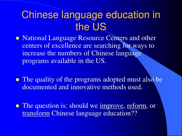 Chinese language education in the US
