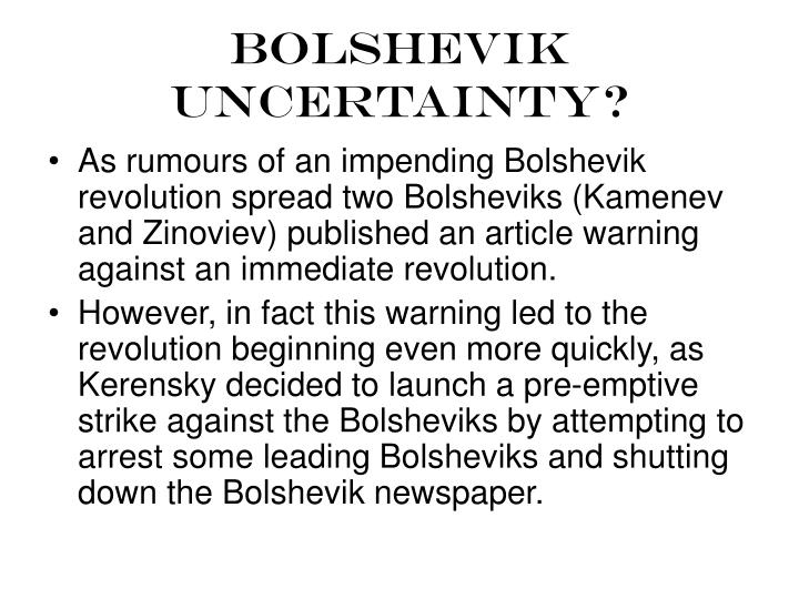 Bolshevik uncertainty?