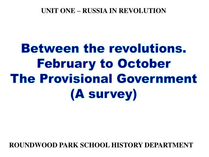 UNIT ONE – RUSSIA IN REVOLUTION