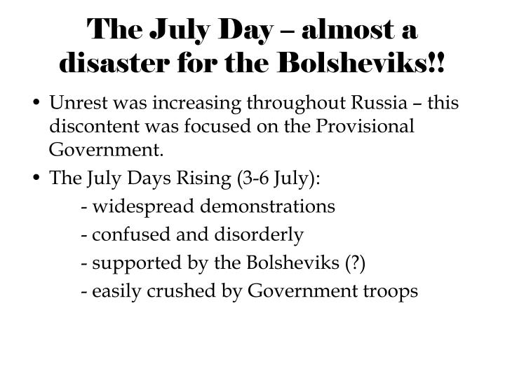 The July Day – almost a disaster for the Bolsheviks!!