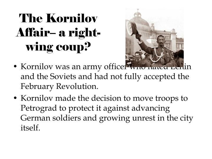 The Kornilov Affair– a right-wing coup?