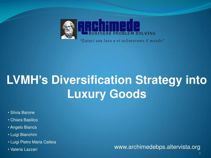 lvmh diversification strategy in luxury goods by john e gamble Start studying mkt - ch 2 learn vocabulary, terms, and more with flashcards, games, and other study tools  lvmh, a maker of luxury-goods, has expanded its products offerings into china, russia, india and the middle east  e diversification is a strategy of increasing sales by introducing new products into new markets.