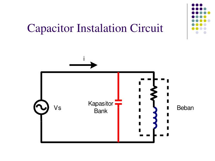 Capacitor Instalation Circuit