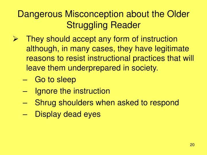 Dangerous Misconception about the Older Struggling Reader