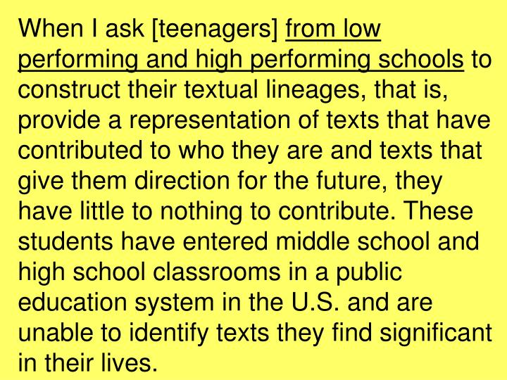 When I ask [teenagers]