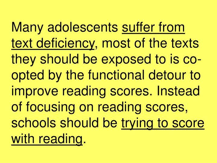 Many adolescents