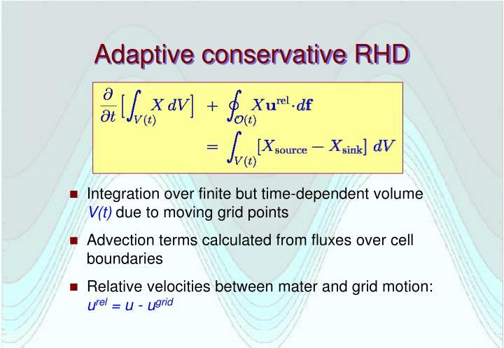 Adaptive conservative RHD