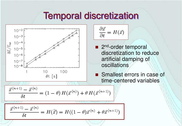 Temporal discretization