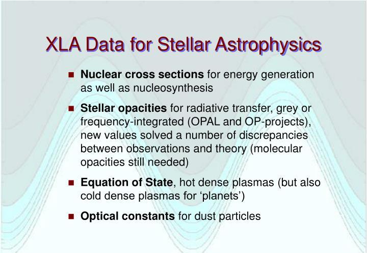 Xla data for stellar astrophysics