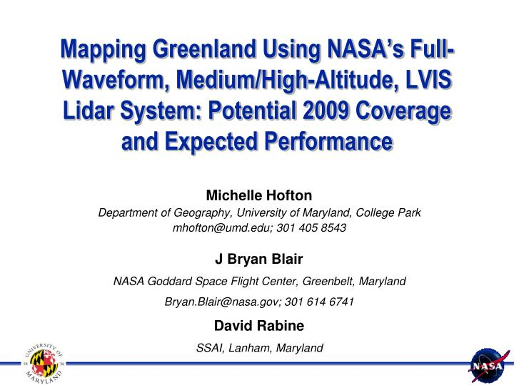 Mapping Greenland Using NASA's Full-Waveform, Medium/High-Altitude, LVIS Lidar System: Potential 2...