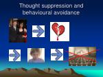 thought suppression and behavioural avoidance
