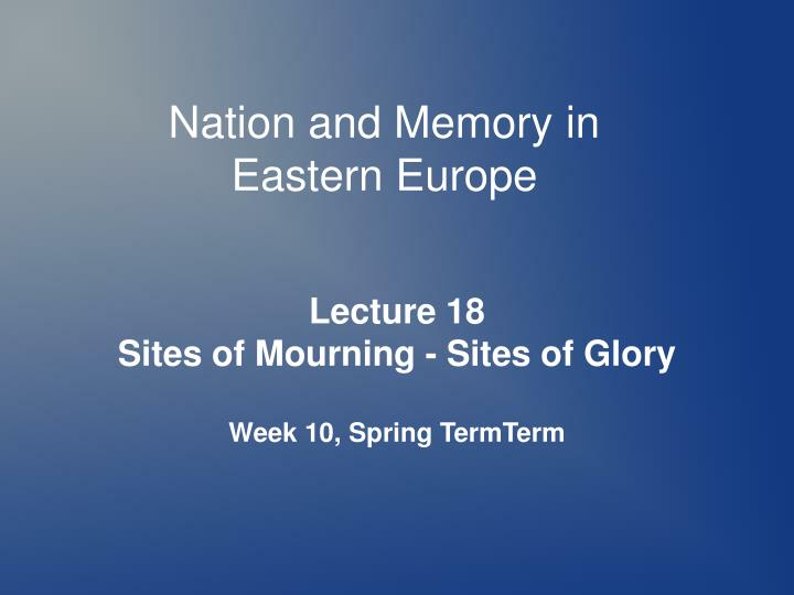 Nation and Memory in