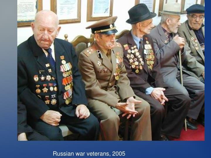 Russian war veterans, 2005