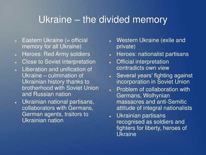 Ukraine – the divided memory