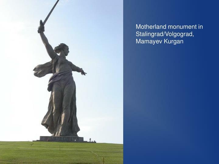 Motherland monument in Stalingrad/Volgograd, Mamayev Kurgan