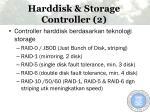 harddisk storage controller 2