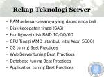 rekap teknologi server
