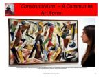 constructivism a communist art form