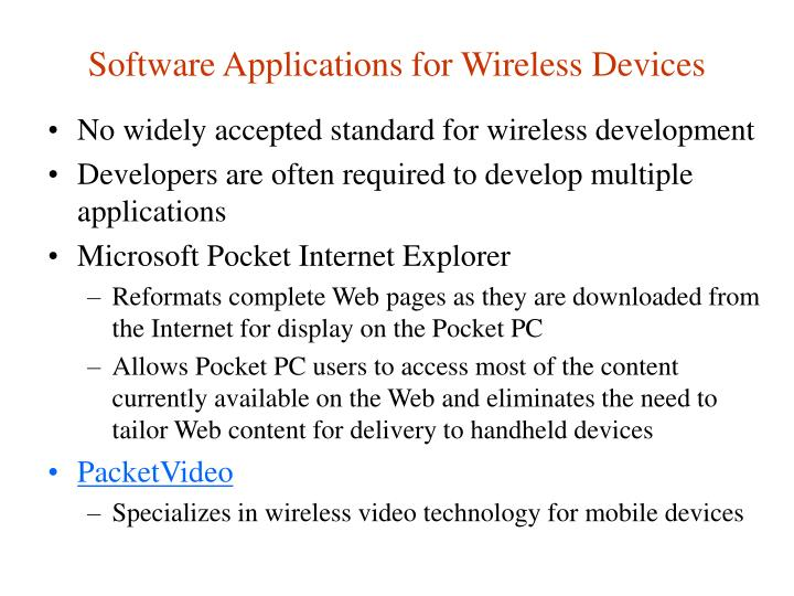 Software Applications for Wireless Devices