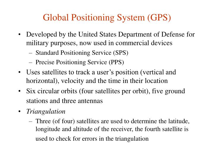Global Positioning System (GPS)