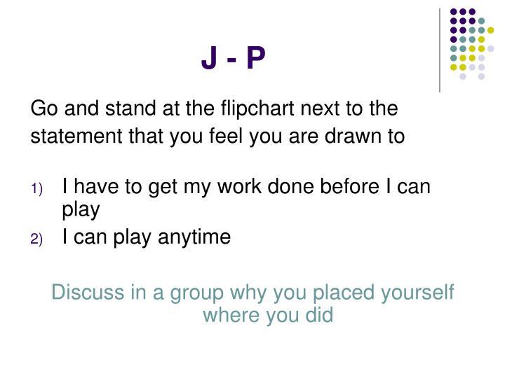 J - P