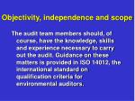 objectivity independence and scope1