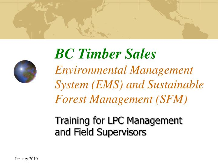 bc timber sales environmental management system ems and sustainable forest management sfm n.