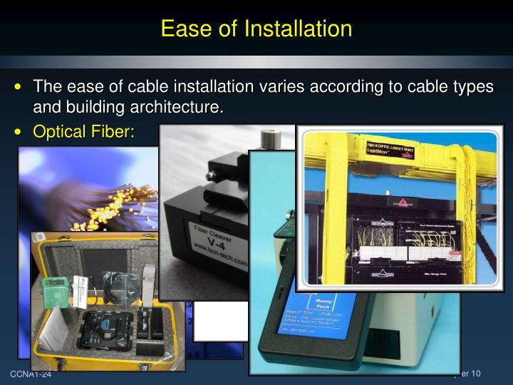 Ease of Installation