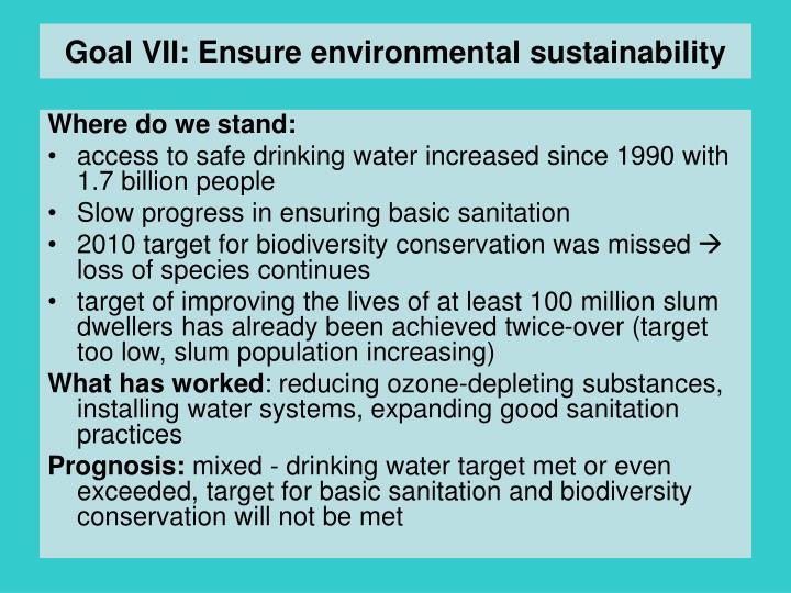 Goal VII: Ensure environmental sustainability