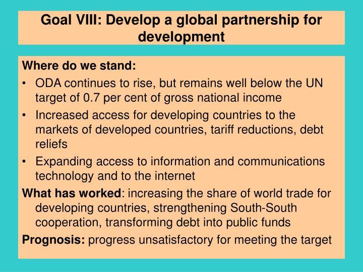 Goal VIII: Develop a global partnership for development