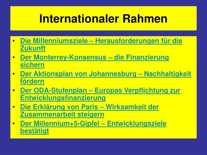 Internationaler Rahmen