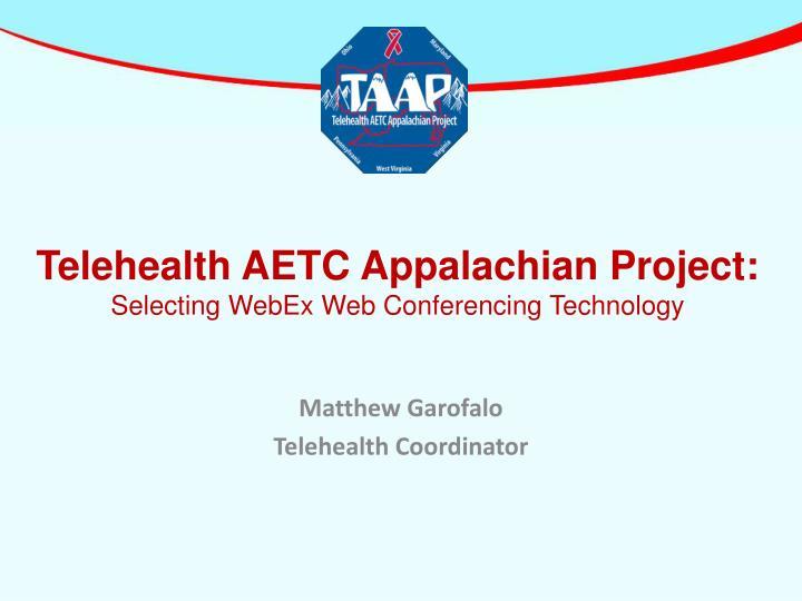 Telehealth AETC Appalachian Project: