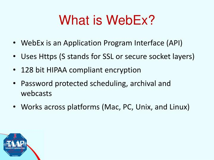 What is WebEx?