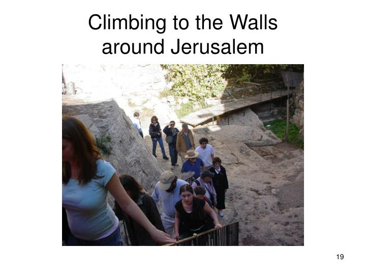 Climbing to the Walls