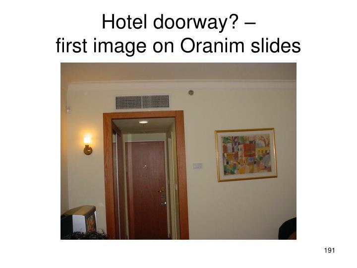 Hotel doorway? –