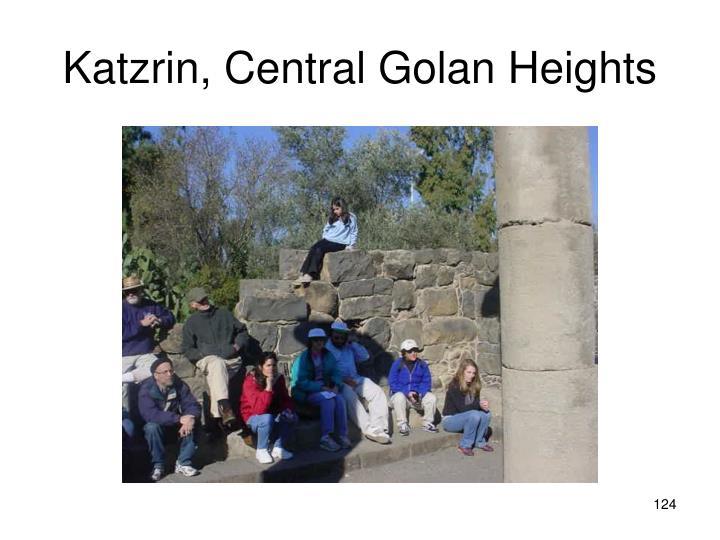 Katzrin, Central Golan Heights