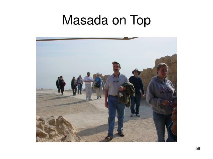Masada on Top