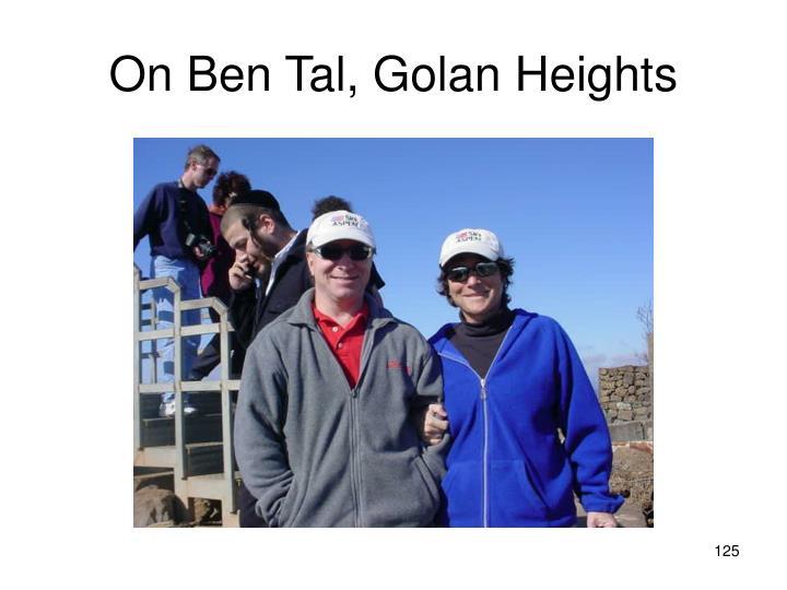 On Ben Tal, Golan Heights
